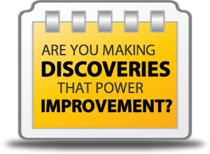 Making discoveries that drive improvement